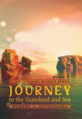 Journey to the Grassland and Sea