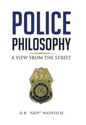 Police Philosophy