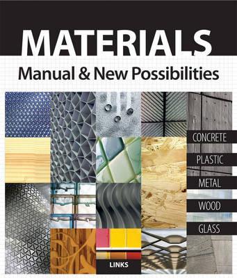 Materials manual & new possibilities