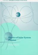 Physics of Solar System Plasmas