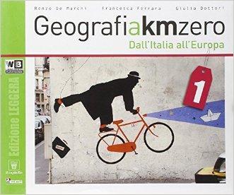 Geografia a km 0. Ediz. leggera. Per la Scuola media. Con DVD. Con e-book. Con espansione online