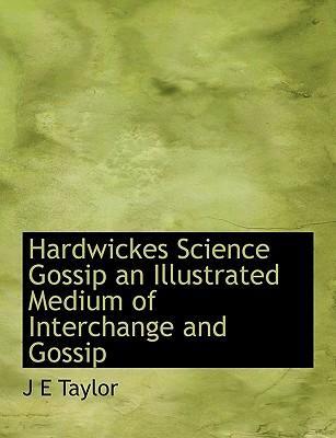Hardwickes Science Gossip an Illustrated Medium of Interchan