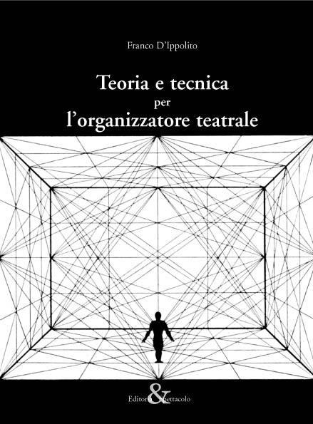 Teoria e tecnica per l'organizzatore teatrale