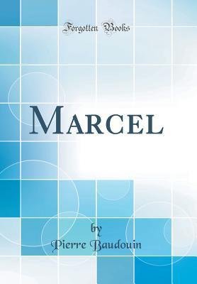 Marcel (Classic Reprint)