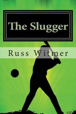 The Slugger