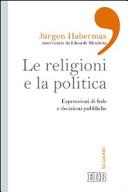 Le religioni e la politica. Espressioni di fede e decisioni pubbliche