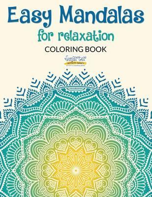 Easy Mandalas For Relaxation Coloring Book