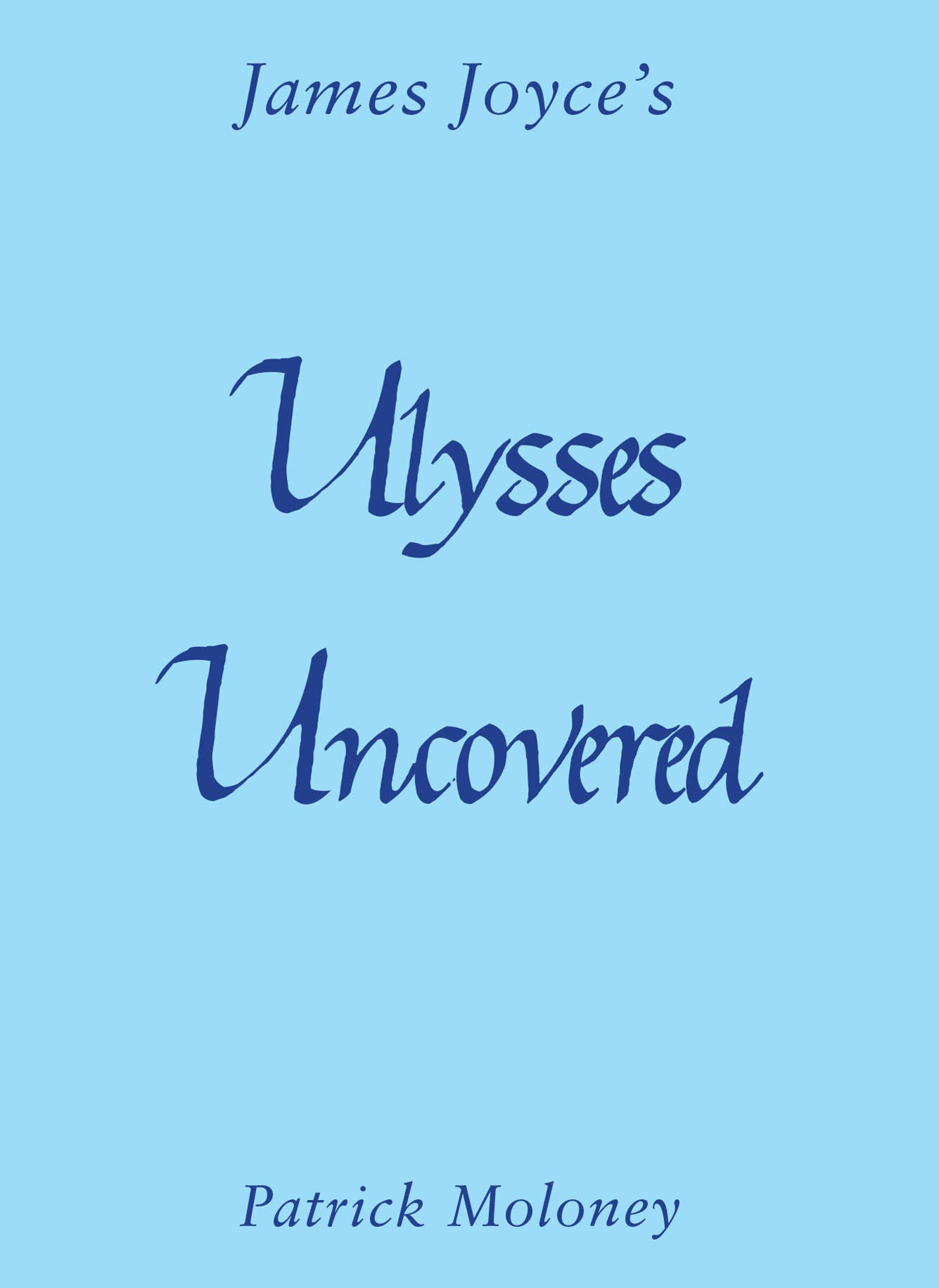 Ulysses Uncovered