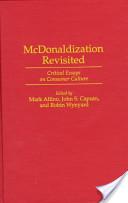 McDonaldization Revisited