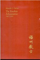 The Foochow Missionaries, 1847-1880