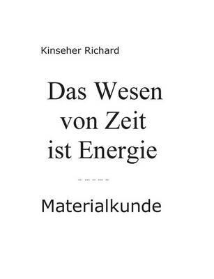 Das Wesen von Zeit ist Energie