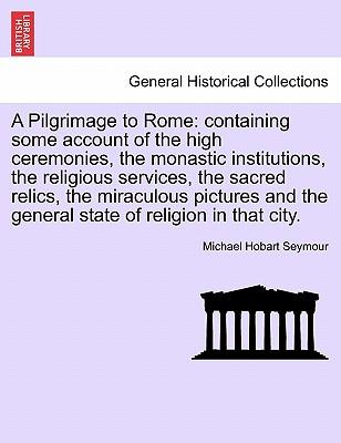A Pilgrimage to Rome