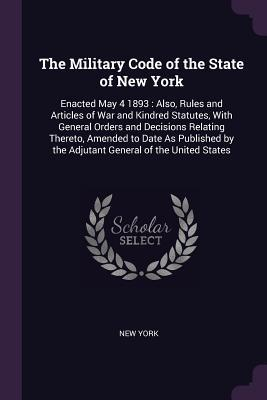 The Military Code of the State of New York