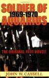 Soldier of Aquarius 1969-1970
