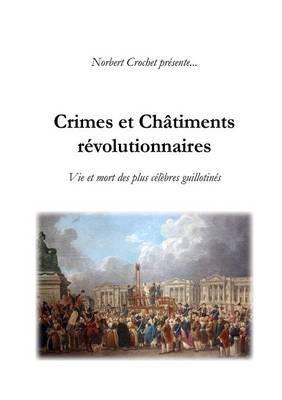 Crimes et Chatiments Revolutionnaires