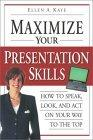 Maximize Your Presentation Skills