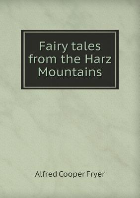 Fairy Tales from the Harz Mountains