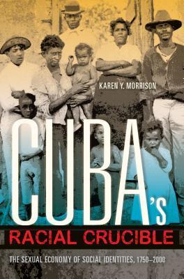Cuba's Racial Crucible