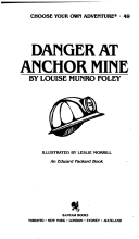 Danger at Anchor Mine