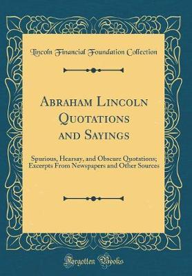 Abraham Lincoln Quotations and Sayings