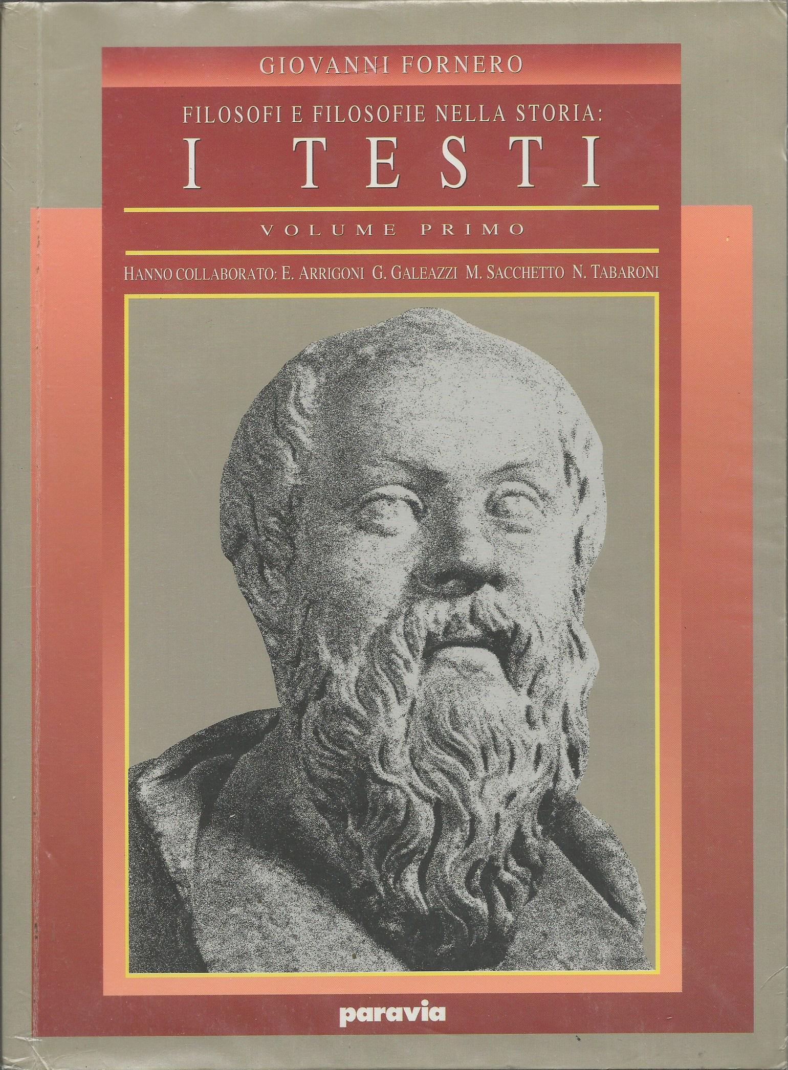 Filosofi e filosofie nella storia. I testi vol.1