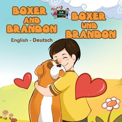 Boxer and Brandon (english german kids books, german baby books, bilingual german children's books)