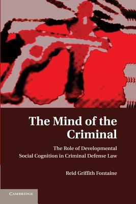 The Mind of the Criminal