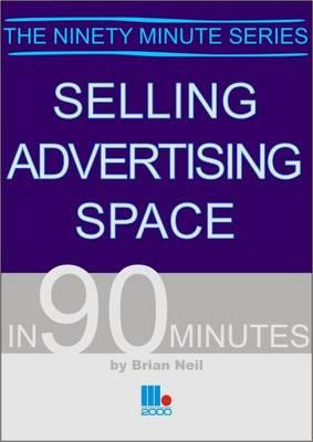 Selling Advertising Space in 90 Minutes