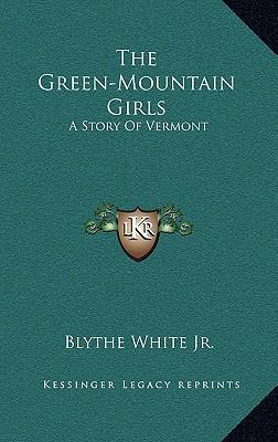 The Green-Mountain Girls