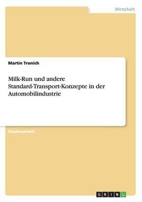 Milk-Run und andere Standard-Transport-Konzepte in der Automobilindustrie