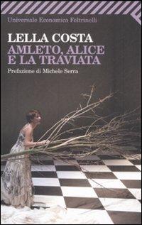 Amleto, Alice e la T...
