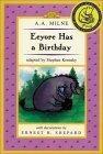 Eeyore Has a Birthday/WTP Easy-to-Read