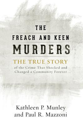 The Freach and Keen Murders