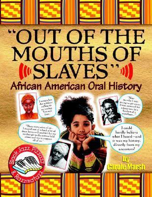 Out Of The Mouths Of Slaves