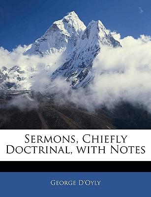 Sermons, Chiefly Doctrinal, with Notes