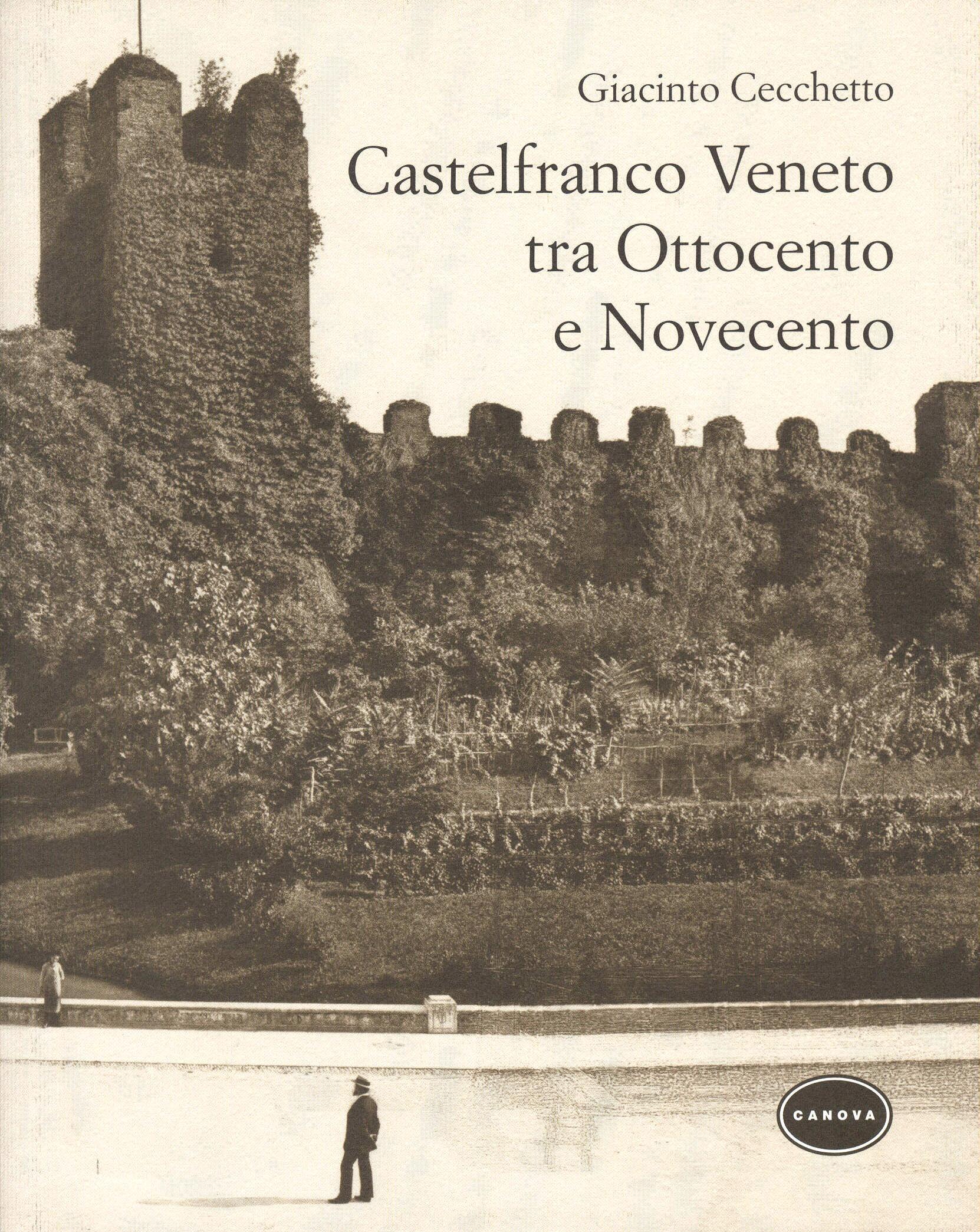 Castelfranco tra '800 e '900