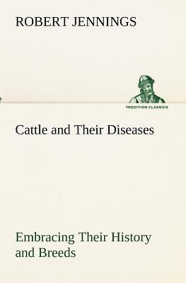 Cattle and Their Dis...