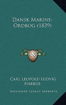 Dansk Marine-Ordbog (1839)