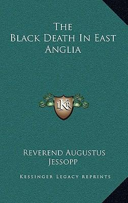 The Black Death in East Anglia