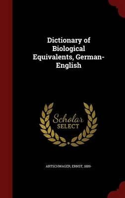 Dictionary of Biological Equivalents, German-English