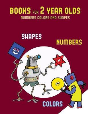 Books for 2 year olds (numbers, colors and shapes)