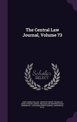 The Central Law Journal, Volume 73
