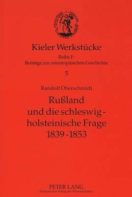 Rußland und die schleswig-holsteinische Frage 1839-1853