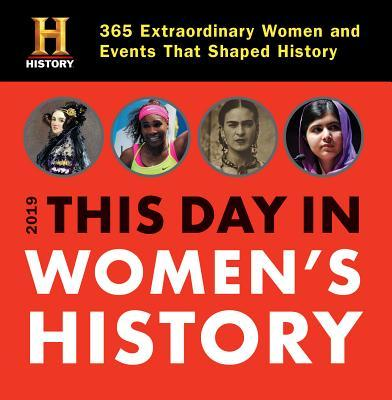 History Channel This Day in Women's History 2019 Calendar