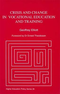 Crisis and Change in Vocational Education and Training