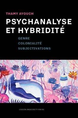 Psychanalyse Et Hybridite