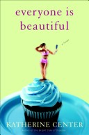 Everyone Is Beautifu...