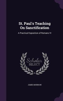 St. Paul's Teaching on Sanctification