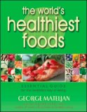 The World's Healthiest Foods, Essential Guide for the Healthiest Way of Eating
