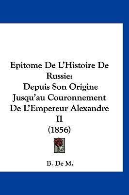 Epitome de L'Histoire de Russie